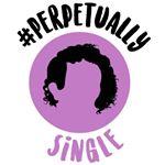 @hashtagperpetuallysingle Profile Image | Linktree