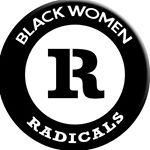 Black Women Radicals (blackwomenradicals) Profile Image   Linktree