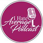 @ihateaveragepodcast Profile Image | Linktree