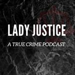 Lady Justice True Crime (lady.justice.podcast) Profile Image | Linktree