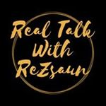 @realtalkrezsaun Profile Image | Linktree